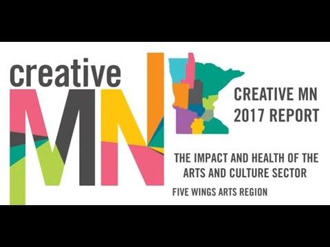 Creative Minnesota 2017: The Arts Have a $10.5M Impact in Minnesota's Brainerd Lakes Area.