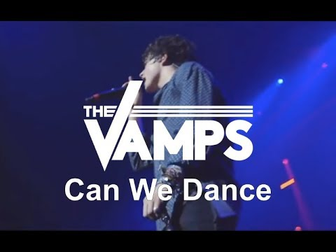 The Vamps - Can We Dance (Live In Birmingham)