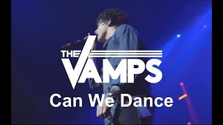 The Vamps - Can We Dance (Live In Birmingham)
