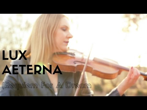 LUX AETERNA (Requiem for a Dream) Violin Cover