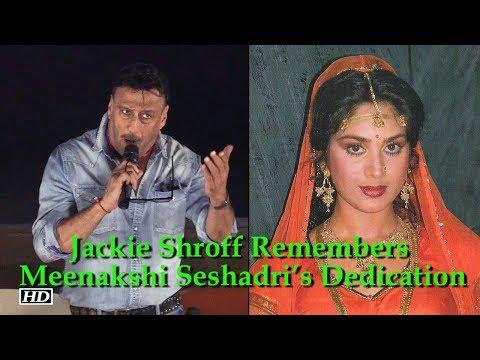 Jackie Shroff Remembers Meenakshi Seshadri's Dedication