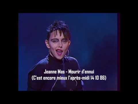 Jeanne Mas  Mourir d'ennui C'est encore mieux l'aprèsmidi 14 10 86