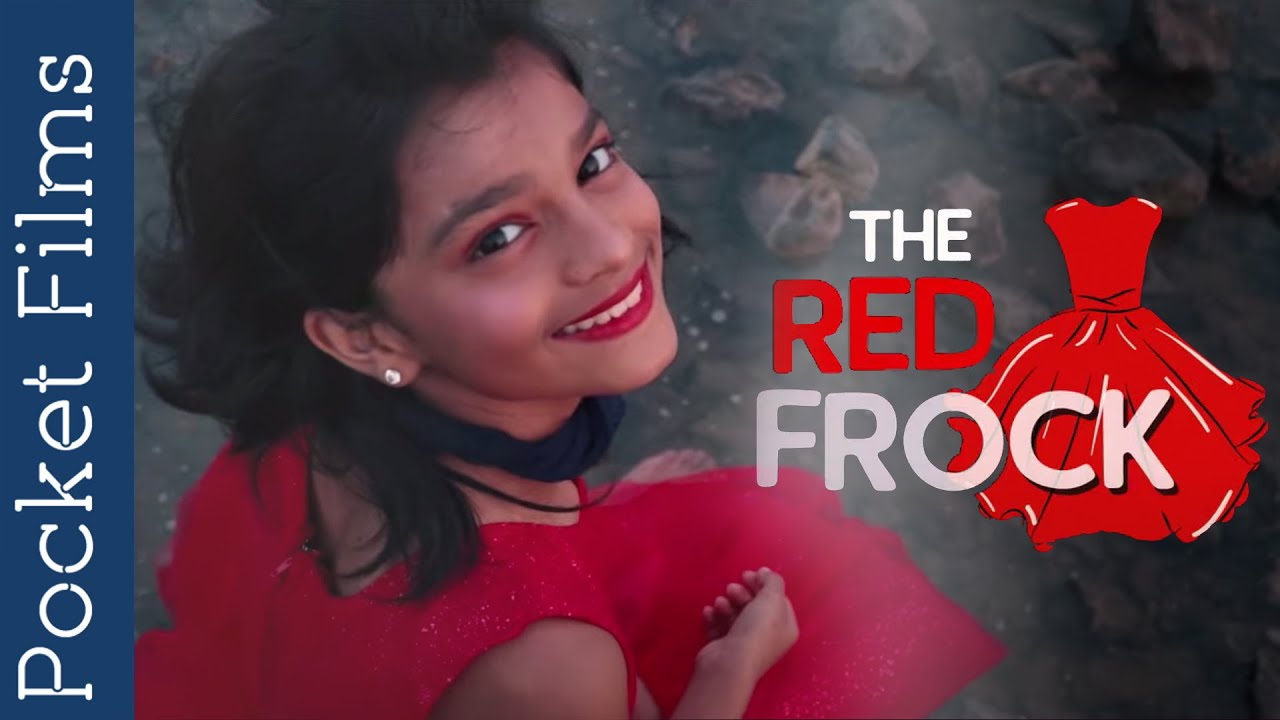 Hindi Short Film - Red Frock - Story of the very few who have mastered the art of giving