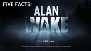 Five Facts - Alan Wake | Rooster Teeth