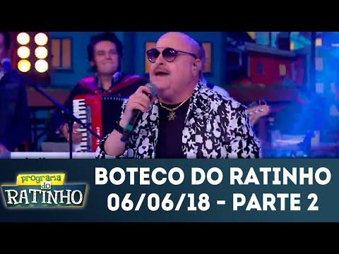 Boteco Do Ratinho - Parte 2 | Programa Do Ratinho (06/06/2018)