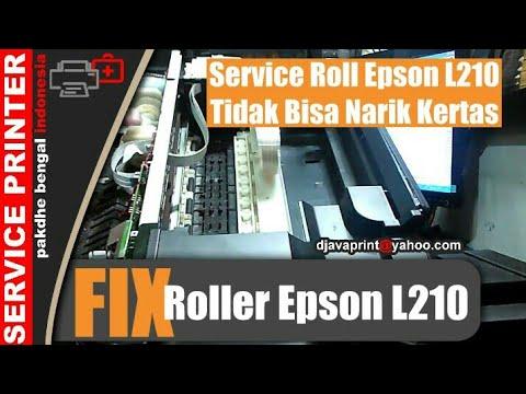 Fix Roller Epson L210 Memperbaik Roll Epson L210 Tidak Bisa Narik