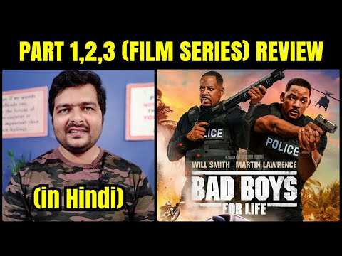 Bad Boys for Life (Film Series) - Movie Review & Hindi Dubbing Review