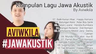 Download lagu KUMPULAN LAGU JAWA AKUSTIK VIRAL    AVIWKILA COVER - BIKIN ADEM