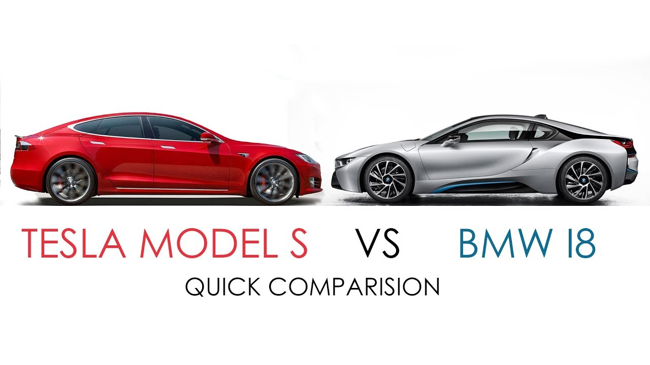 Tesla Model S 2018 Vs Bmw I8 2018 Quick Full Comparison Youtube