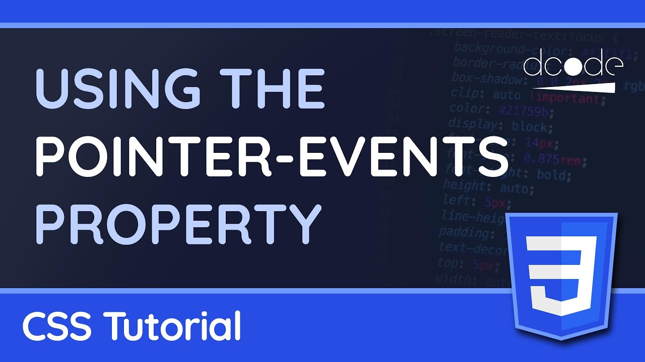 """Using the """"Pointer-Events"""" property - CSS Tutorial"""