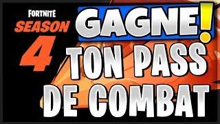 😱GAGNE TON PAS OF SAISON COMBAT 4 FORTNITE😱