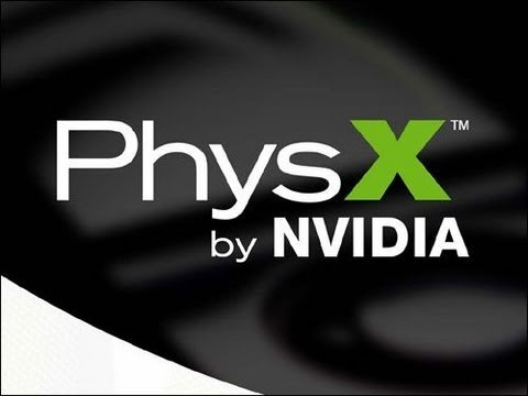 Nvidia PhysX - Increasing Game Performance