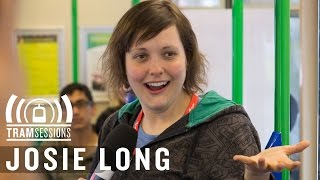 Josie Long | Tram Sessions: Comedy at The Tram