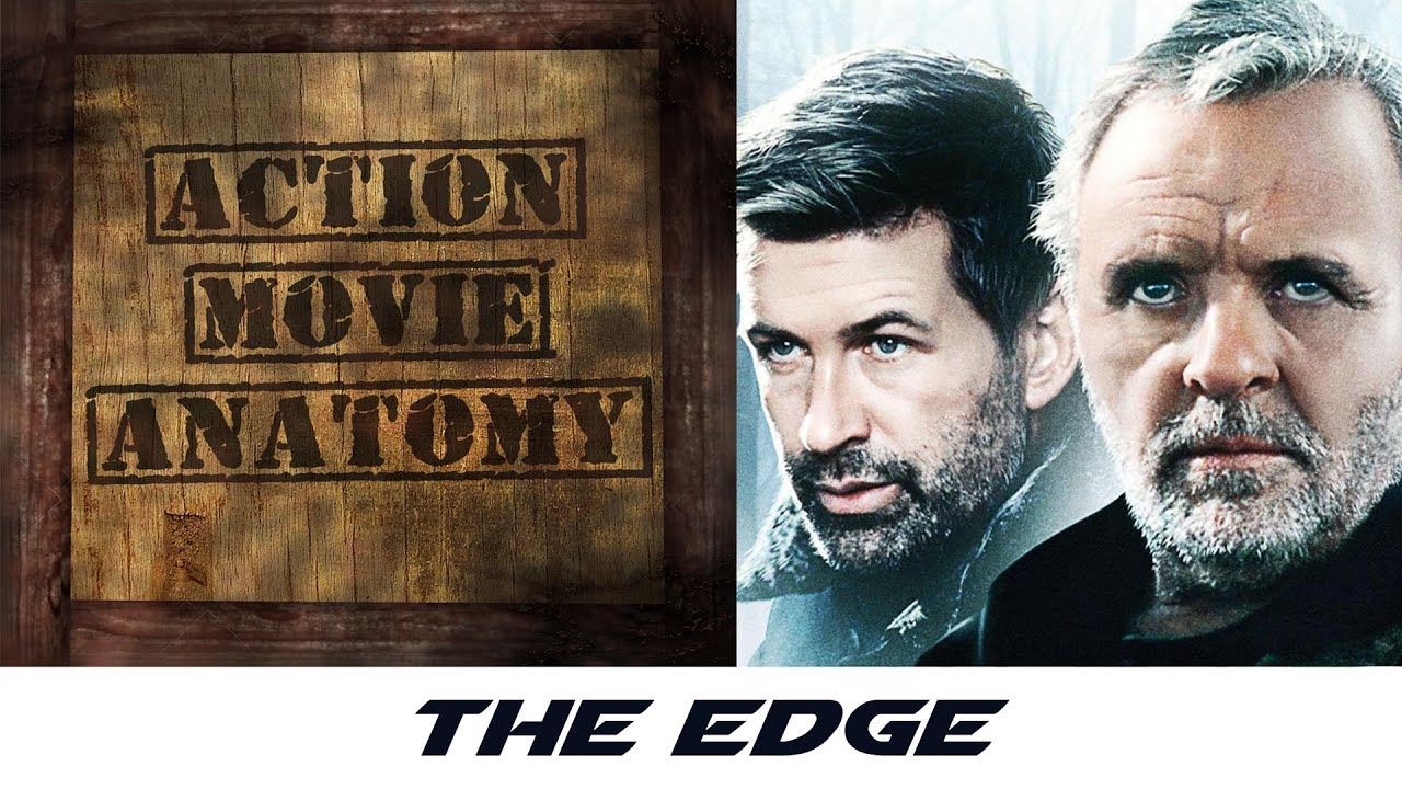 The Edge 1997 Review Action Movie Anatomy Youtube