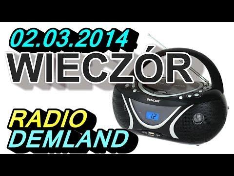 Wieczorny Relaks - Radio Demland 02.03.2014