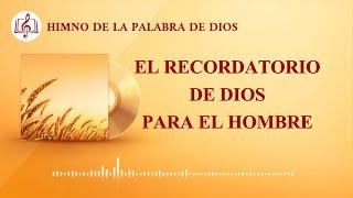 Canción cristiana | El recordatorio de Dios para el hombre