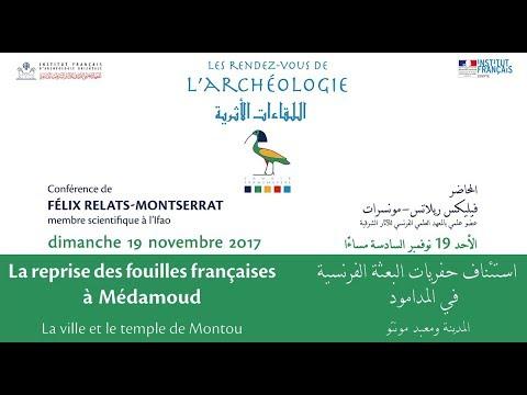 Les Rendez-vous de l'archéologie : La reprise des fouilles françaises à Médamoud
