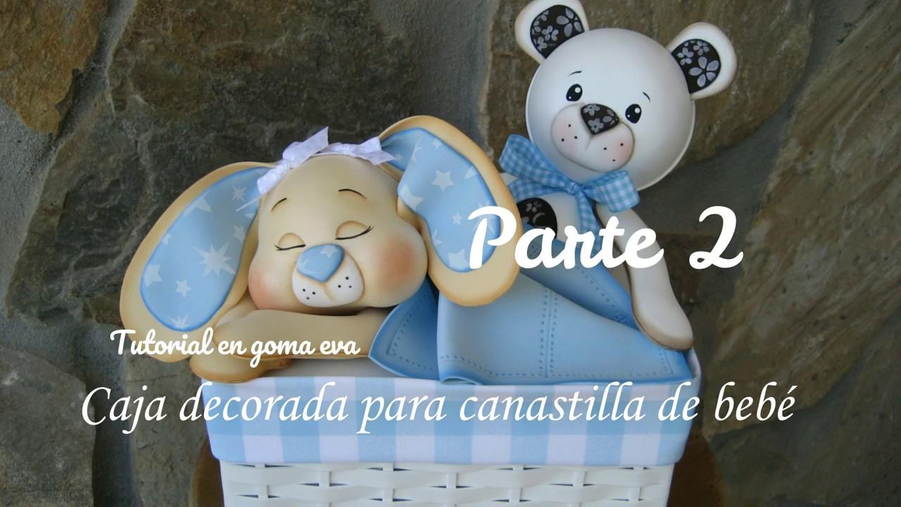Caja decorada en goma eva para canastilla de bebe 2 - Cajas decoradas para bebes ...