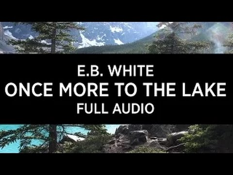 once more to the lake full audiobook new recording