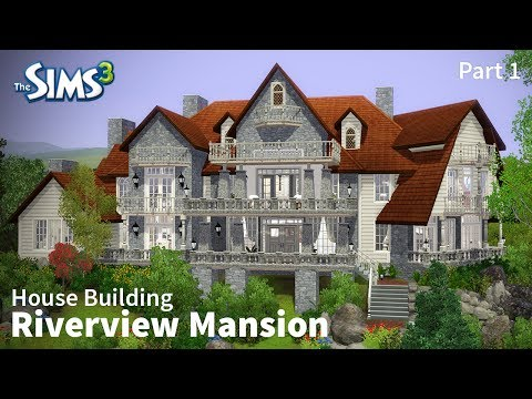 The Sims 3 House Building - Riverview Mansion - Part 1
