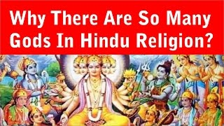 Why there are so many Gods in Hindu religion? by Ter Kadamba Prabhu