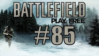 Battlefield Play4Free [ #85 | Let