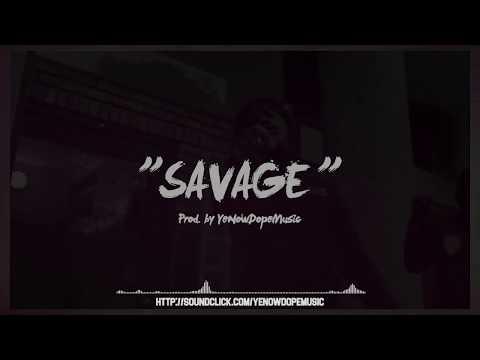 """SAVAGE"" - 13 Block  Trap Beat Free Beat Rap Hip Hop Instru 2018 | Yenowdm"