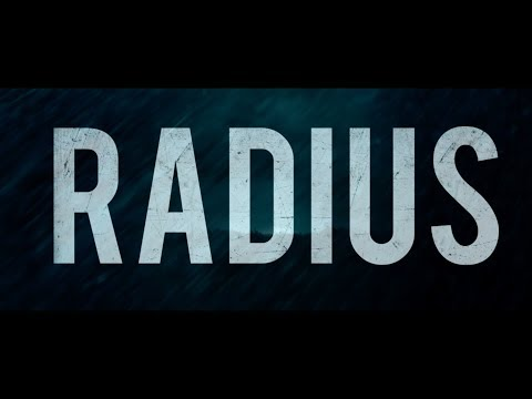 Radius - A film by Caroline Labrèche & Steeve Léonard - Official Trailer (Canada)