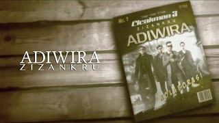 Adiwira - ZizanKRU (LIRIK)