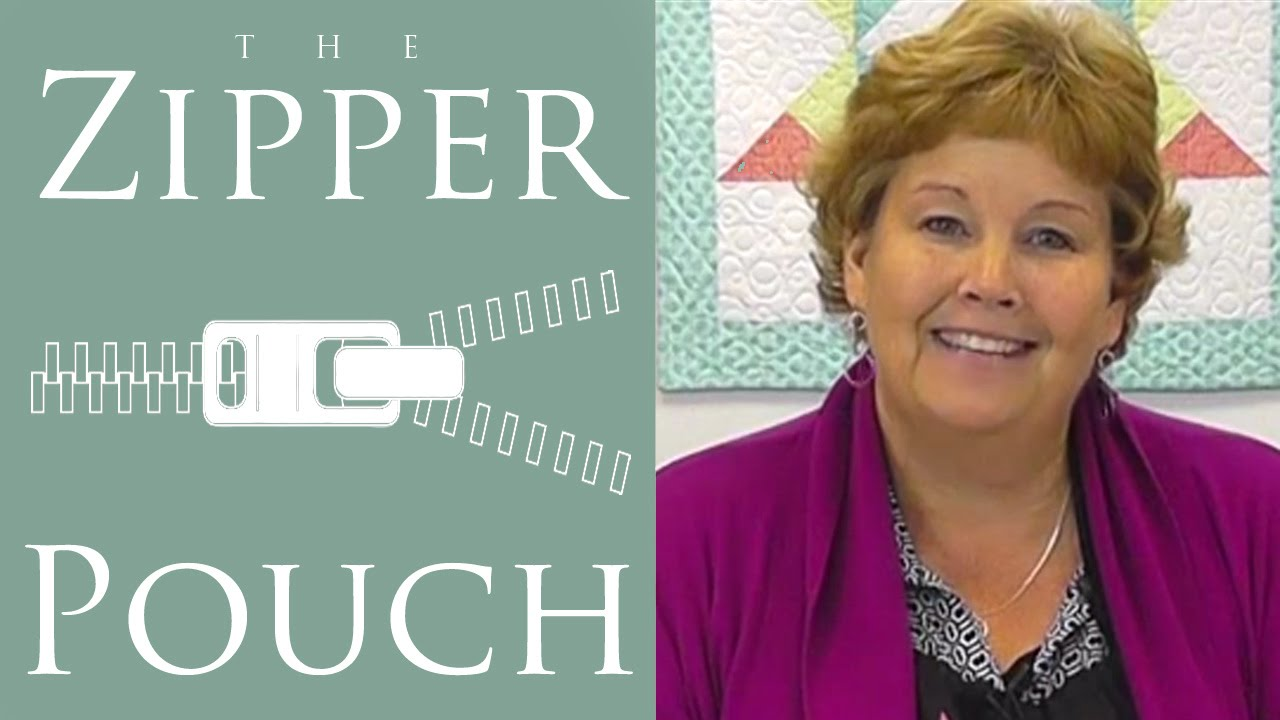 Make A Zipper Pouch With Jenny Doan Of Missouri Star