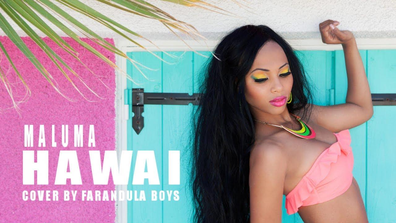 MALUMA - HAWAI - (COVER BY FARANDULA BOYS)