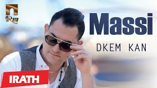 MASSI - Dkem kan -Officiel Audio- ماسي