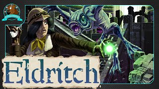First Look: Eldritch by Minor Key Games