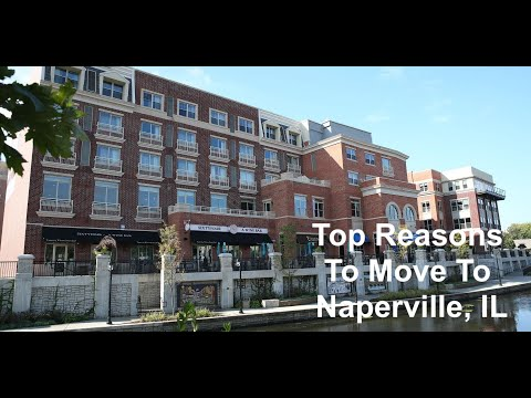 Moving to Naperville - Top Reasons to Move to Naperville, IL
