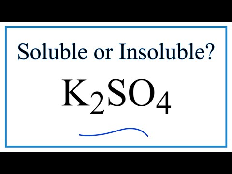 Is K2SO4 Soluble Or Insoluble In Water?
