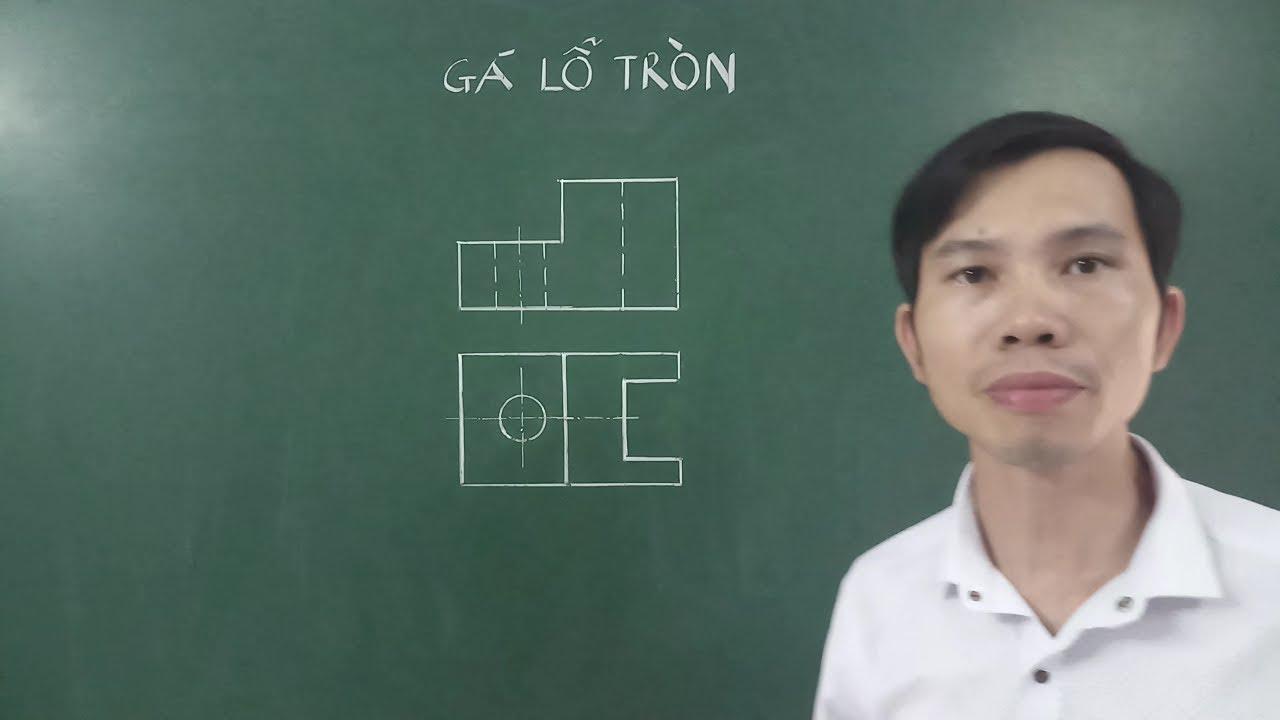 Vẽ hình chiếu cạnh - Hình cắt - Hình chiếu trục đo Gá lỗ tròn - Hình 1 Bài 6 SGK Công nghệ 11
