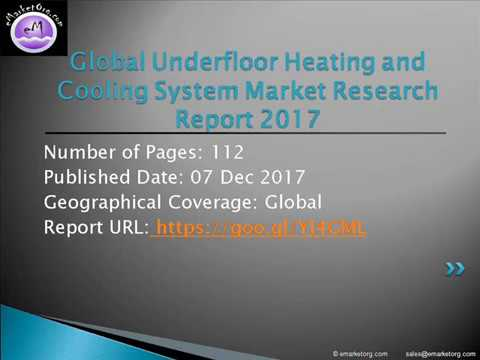 Underfloor Heating and Cooling System Market Geographic Segmentation Research