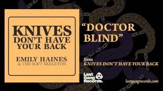 Emily Haines - Doctor Blind