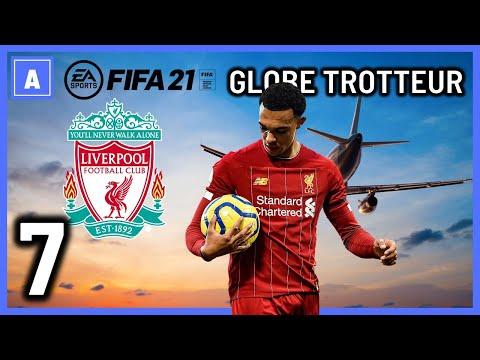 FIFA 21   Globe Trotteur #7 : LIVERPOOL   RECONSTRUCTION TOTALE