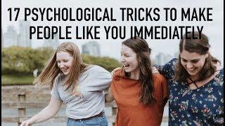 17 Psychological TRICKS To Make People Like You Immediately | skip2mylou