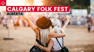Calgary Folk Fest 2018 - Top Things To Do In Calgary Alberta