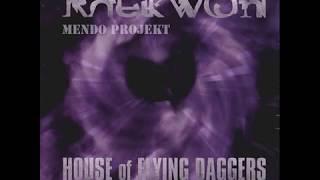 Raekwon   House of Flying Daggers feat  Inspectah Deck, Ghostface Killah & Method Mans By Mendo