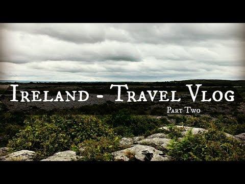 Ireland Travel Vlog Two | Galway, Burren National Park, & Doolin