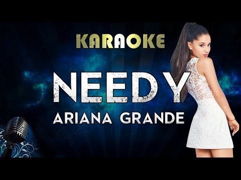 Ariana Grande Needy Karaoke Instrumental