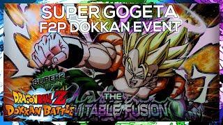 F2P Guide: NO STONES! Super Gogeta Dokkan Event! Super2 - 50 STA | DBZ Dokkan Battle