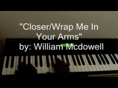 Tutorial Closer Wrap Me In Your Arms By William Mcdowell Youtube