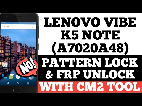 LENOVO VIBE K5 NOTE [A7020a48] FRP UNLOCK DONE WITH CM2 TOOL ( URDU / HINDI)