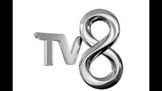 TV8 Canlı Yayını ᴴᴰ
