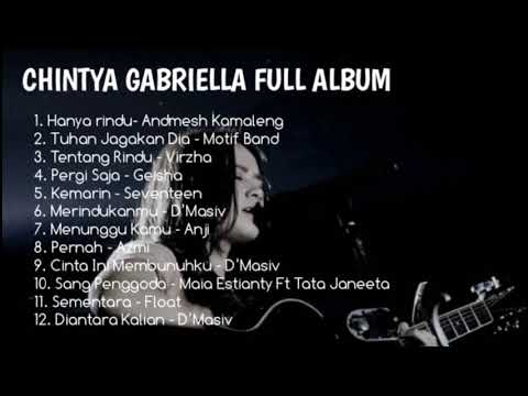 Cover Lagu  Chintya Gabriella Full Album 2019 Hanya Rindu