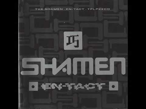 The Shamen - En - Tact (Full Album)